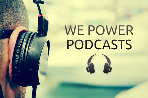 We Power Podcasts
